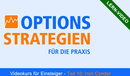 Options-Strategien für die Praxis - Teil 10: Iron Condor