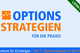 Bild: Options-Strategien für die Praxis - Teil 7: Optionsanalyse in der Praxis