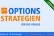 Bild: Options-Strategien für die Praxis - Teil 5: Bewertung von Optionen