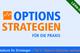 Bild: Options-Strategien für die Praxis - Teil 4: Warum Optionen verkaufen?