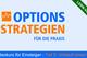 Bild: Options-Strategien für die Praxis - Teil 3: Verkauf eines Call