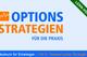Bild: Options-Strategien für die Praxis - Teil 9: Verkauf eines Strangle